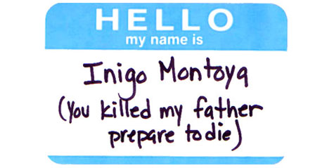 Name Tag of Inigo Montoya